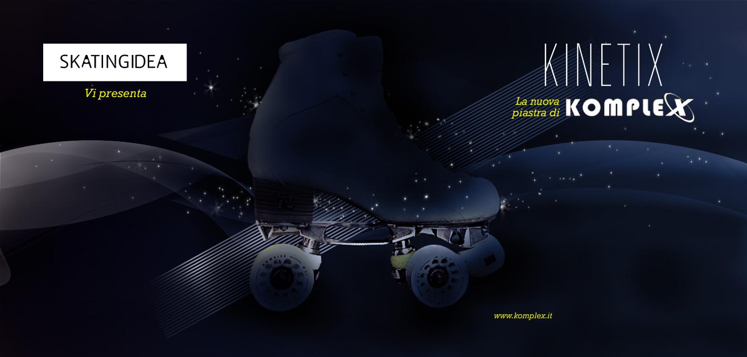 skatingidea per kinetix